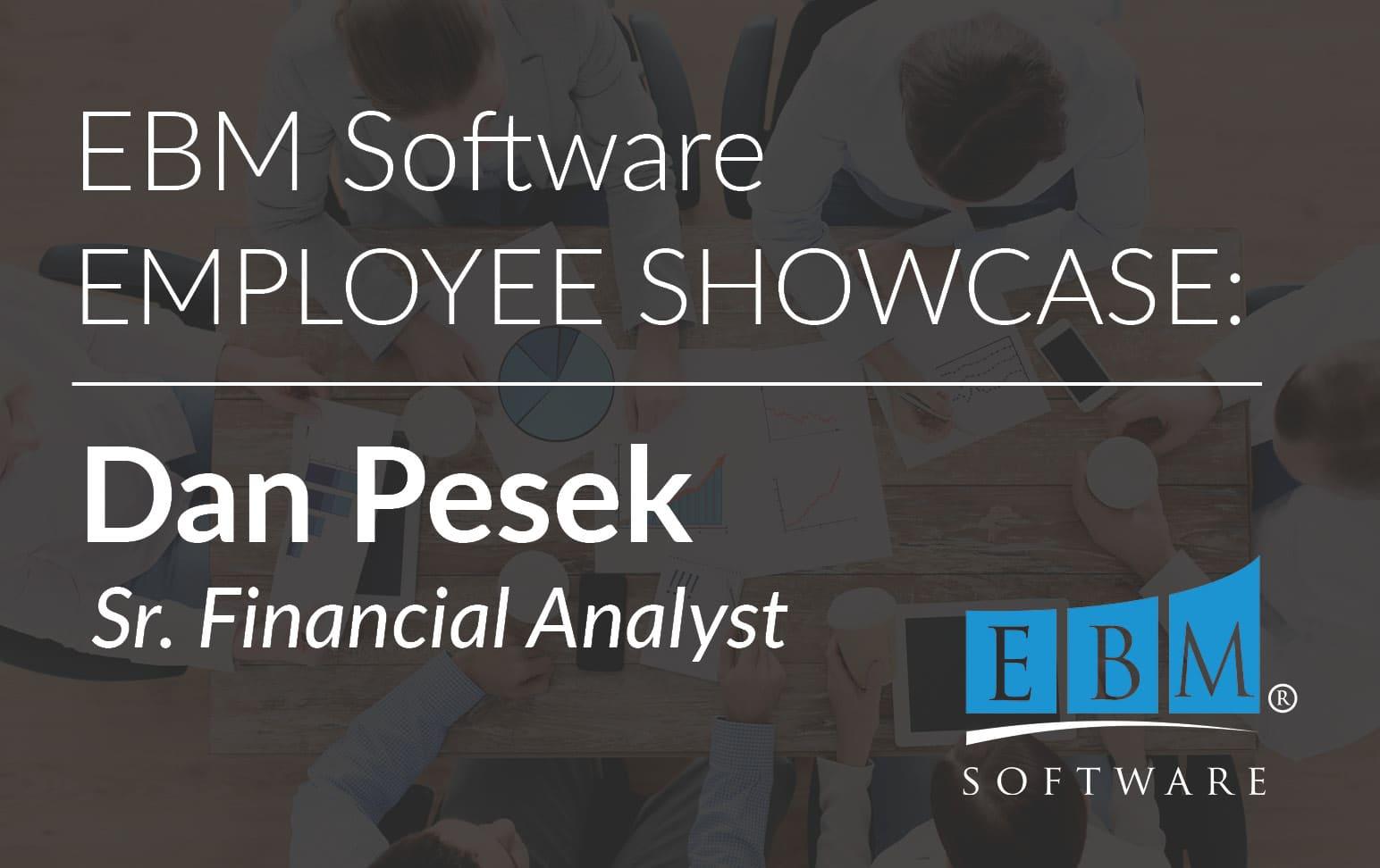 Employee Showcase – Dan Pesek