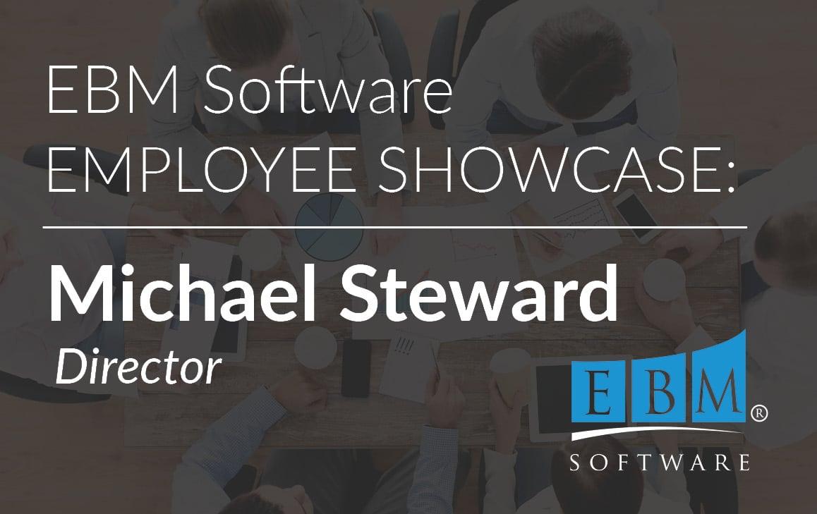 Employee Showcase – Michael Steward
