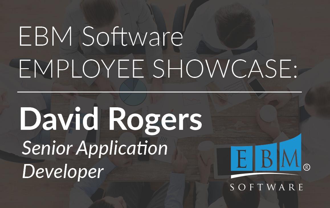 Employee Showcase – David Rogers