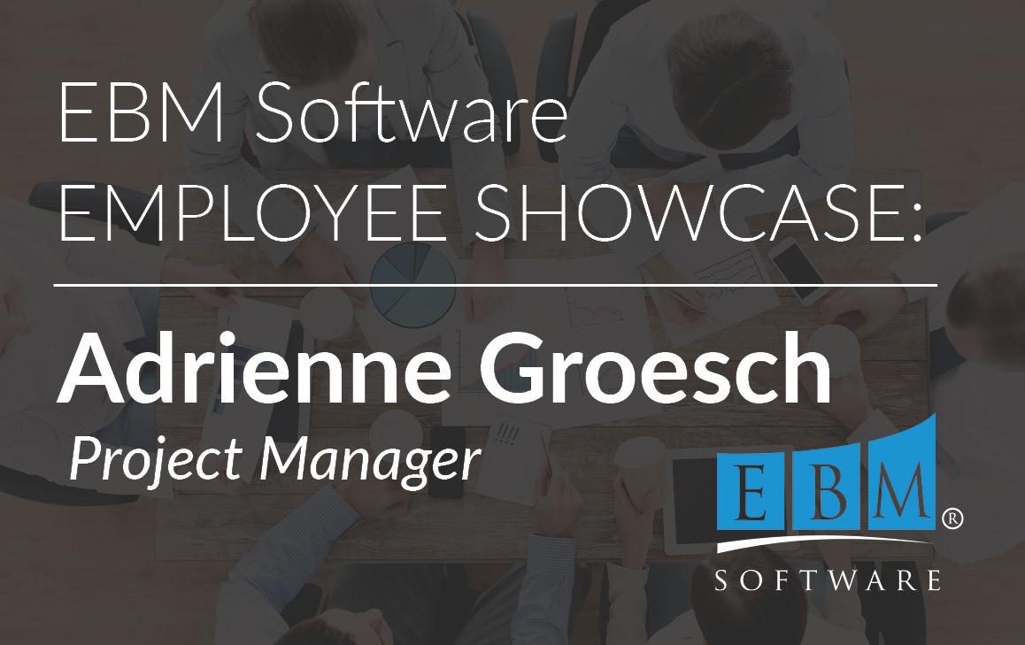 Employee Showcase – Adrienne Groesch
